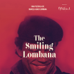 Afiche The smiling Lombana