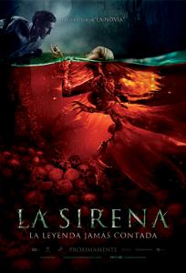 La Sirena la leyenda jamás contada