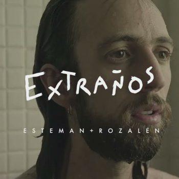 Extraños Esteman Rozalén